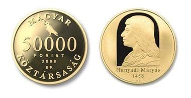 2008 HUNYADI MÁTYÁS TRÓNRA LÉPÉSÉNEK 550. ÉVFORDULÓJA - ARANYÉRME
